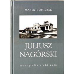 Książka  Juliusz Nagórski monografia architekta